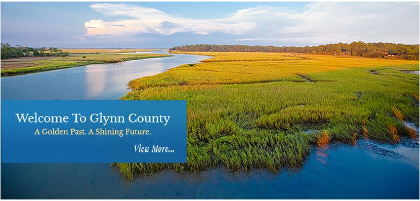 Welcome to Glynn County: A Golden Past.  A Shining Future. Picture credit to Ga Department of Economic Development